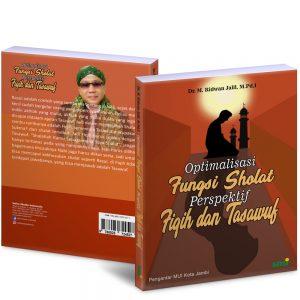 Optimalisasi Fungsi Shalat perspektif Fiqih dan Tasawuf